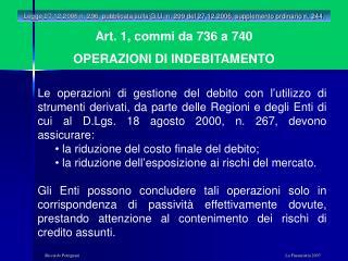Art. 1, commi da 736 a 740 OPERAZIONI DI INDEBITAMENTO