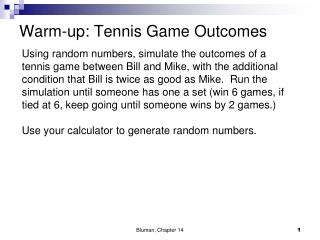 Warm-up: Tennis Game Outcomes