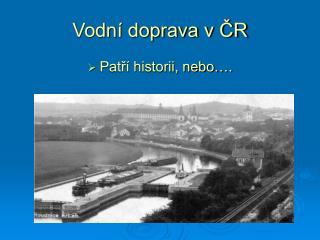 Vodní doprava v ČR