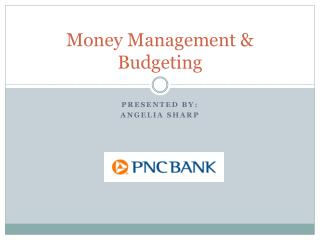 Money Management &  Budgeting