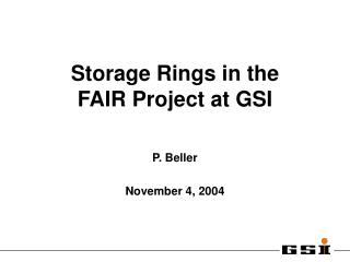 Storage Rings in the  FAIR Project at GSI