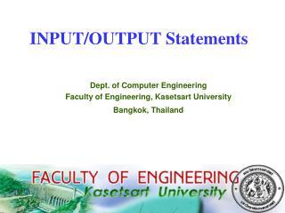 INPUT/OUTPUT Statements