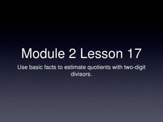 Module 2 Lesson 17
