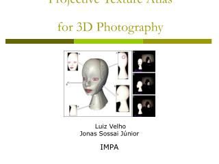 Projective Texture Atlas  for 3D Photography