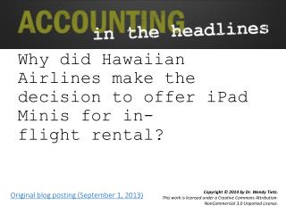 Why  did Hawaiian Airlines make the decision to offer  iPad  Minis for in-flight�rental?