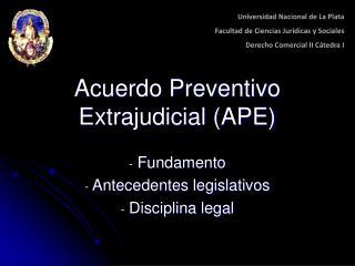 Acuerdo Preventivo Extrajudicial APE