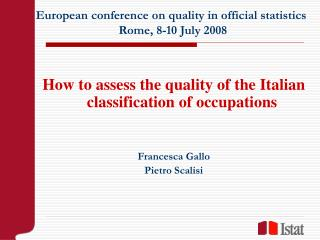European conference on quality in official statistics  Rome, 8-10 July 2008