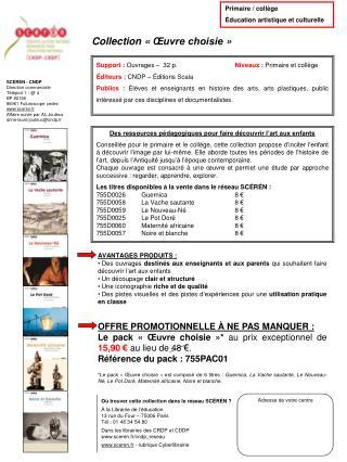 SCÉRÉN - CNDP  Direction commerciale Téléport 1 - @ 4  BP 80158 86961 Futuroscope cedex