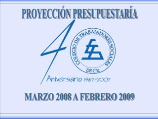 MARZO 2008 A FEBRERO 2009