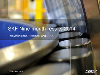 SKF Nine -month results  2014