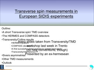 Transverse spin measurements in European SIDIS experiments