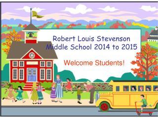 Robert Louis Stevenson Middle School 2014 to 2015