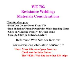 Reference Web Site for Review: www-iwse.eng.ohio-state/we702