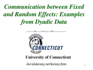 Communication between Fixed and Random Effects: Examples from Dyadic Data