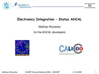 Electronics Integration – Status AHCAL