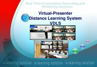 Real Time Presentation Recording and Streaming solutions Virtual-Presenter