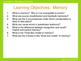 Learning Objectives:  Memory