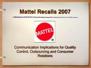 Mattel Recalls 2007