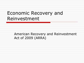 Economic Recovery and Reinvestment