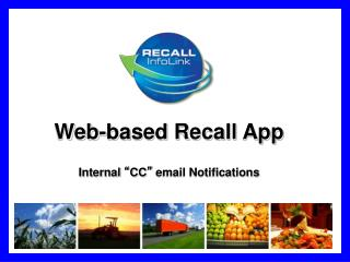 "Web-based Recall App Internal  "" CC ""  email Notifications"