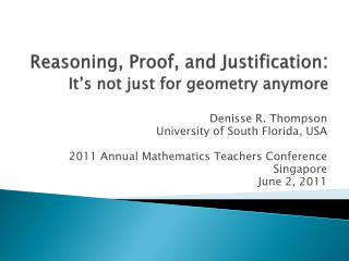 Reasoning, Proof, and Justification:  It s not just for geometry anymore