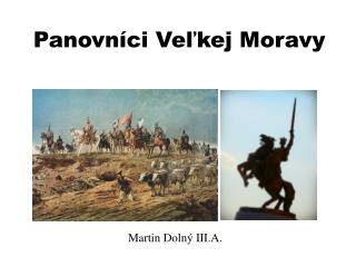 Panovníci Veľkej Moravy
