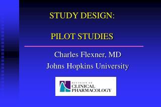 STUDY DESIGN: PILOT STUDIES
