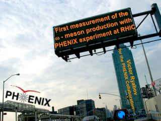 First measurement of the          - meson production with PHENIX experiment at RHIC