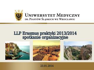 LLP Erasmus praktyki 2013/2014 spotkanie organizacyjne