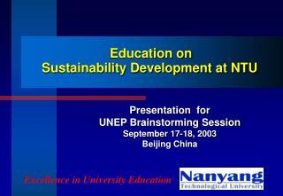 Education on Sustainability Development at NTU