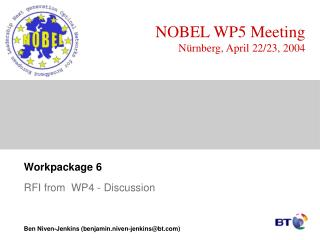 NOBEL WP5 Meeting Nürnberg, April 22/23, 2004