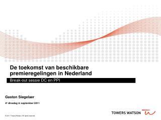 De toekomst van beschikbare premieregelingen in Nederland