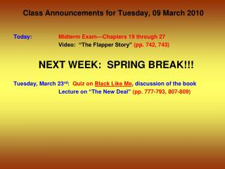 Class Announcements for Tuesday, 09 March 2010