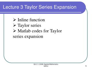 Lecture 3 Taylor Series Expansion
