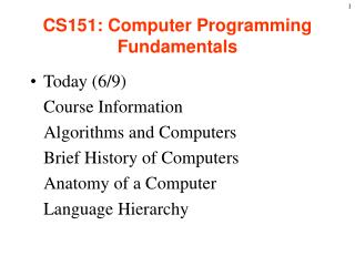 CS151: Computer Programming Fundamentals