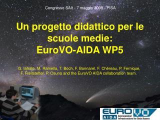 Un progetto didattico per le scuole medie:  EuroVO-AIDA WP5