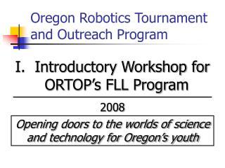 Oregon Robotics Tournament and Outreach Program