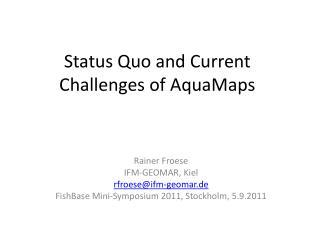 Status Quo and Current Challenges of AquaMaps