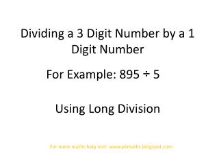 Dividing a 3 Digit Number by a 1 Digit Number