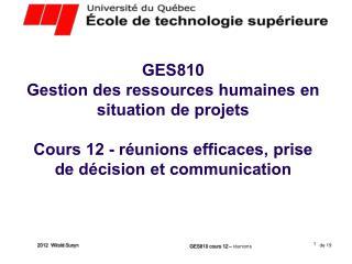 GES810 cours 12 –  réunions