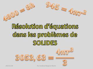 R ésolution  d'équations dans les problèmes de SOLIDES