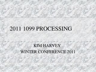 2011 1099 PROCESSING
