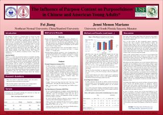 The Influence of Purpose Content on Purposefulness  in Chinese and American Young Adults*