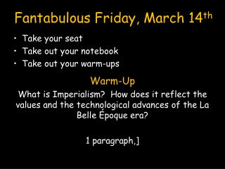 Fantabulous Friday, March 14 th
