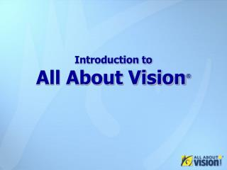 Introduction to All About Vision