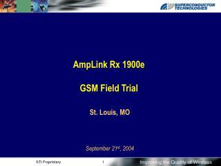 AmpLink Rx 1900e  GSM Field Trial