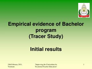 Empirical evidence of Bachelor program (Tracer Study) Initial results