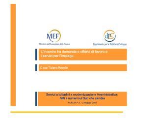 L'incontro fra domanda e offerta di lavoro e  i servizi per l'impiego