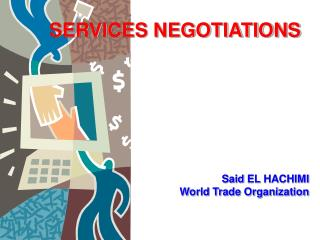 SERVICES NEGOTIATIONS
