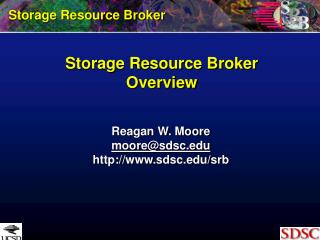 Storage Resource Broker Overview
